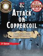 Attack on Coppercoil (Fantasy Grounds)