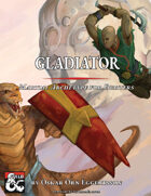 Gladiator - Martial Archetype