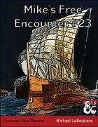 Mike's Free Encounter #23: Frostcursed River Diamond