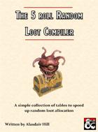 The 5 Roll Random Loot Compiler