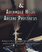 Arcane Prosthesis - Artifacts for the Disabled