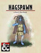 Hagspawn: A Half Hag Race