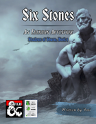 Six Stones (An Eberron Adventure)