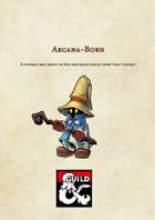 Arcana-Born Race