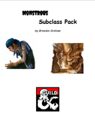 Monstrous Subclass Package