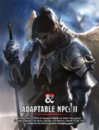 Adaptable NPCs II