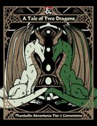 A Tale of Two Dragons: Phandalin Adventures Tier 2 Conversions