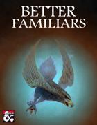 Better Familiars (5e)