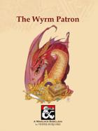 The Wyrm Patron