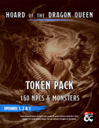 Hoard of the Dragon Queen Token Pack for Episodes 1, 2 & 3