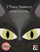 Tabaxi: 7 Subraces