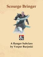 Scourge Bringer (5e Ranger Subclass)