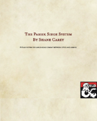 The Parsik Siege System