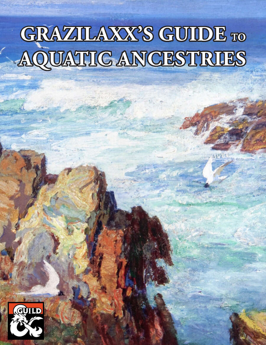 Grazilaxx's Guide to Aquatic Ancestries converts some of the most popular water-based races into the ground-breaking, best selling system Grazilaxx's Guide to Ancestry.