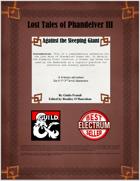 Lost Tales of Phandelver III - Against the Sleeping Giant