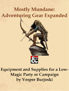 Mostly Mundane: Adventuring Gear Expanded