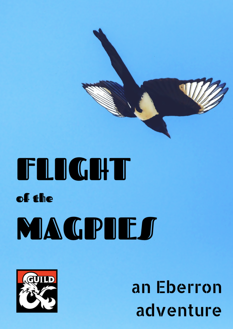 Cover of Flight of the Magpies: An Eberron Adventure