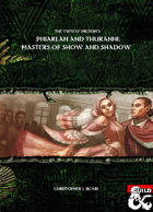 The Twelve Presents Phiarlan and Thuranni: Masters of Shows and Shadows
