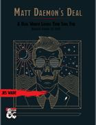 Matt Daemon's Deal