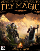 Adventurers Guide to Fey Magic
