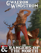 Gwaeron Windstrom and Rangers of the North