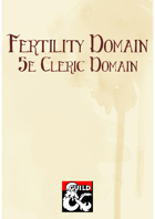 Fertility Domain (5e Cleric Domain)