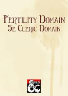 Fertility Domain (5e Cleric Domain)