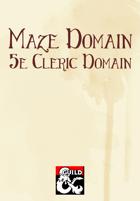 Maze Domain (5e Cleric Domain)