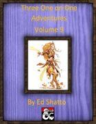 Three One on One Adventures Volume 9