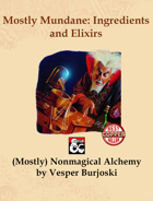 Mostly Mundane: Ingredients and Elixirs