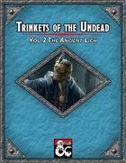 Trinkets of the Undead Vol. 2 The Ancient Lich