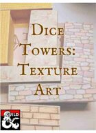 Dice Towers: Texture Art