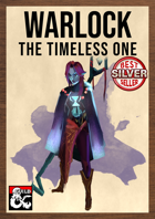 Warlock Otherworldly Patron: The Timeless One by The Dungeon Inn