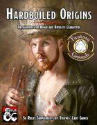 Hardboiled Origins (Fantasy Grounds) [BUNDLE]