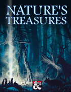 Nature's Treasures (5e)
