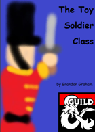 The Toy Soldier Class