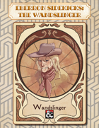 Eberron Sidekicks: The Wandslinger