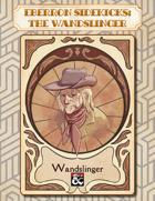 Eberron Sidekicks: The Wandslinger
