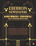 Eberron Newspapers: Korranberg Chronicle | Part 2 - Quest Seeds