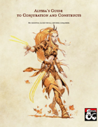 Alyssa's Guide to Conjuration and Constructs