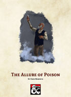 The Allure of Poison