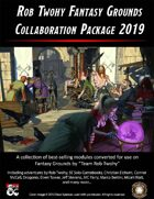 Rob Twohy Fantasy Grounds Collaboration Package 2019 [BUNDLE]