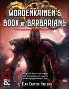 Mordenkainen's Book of Barbarians