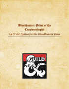 Blood Hunter: Order of the Cryptozoologist