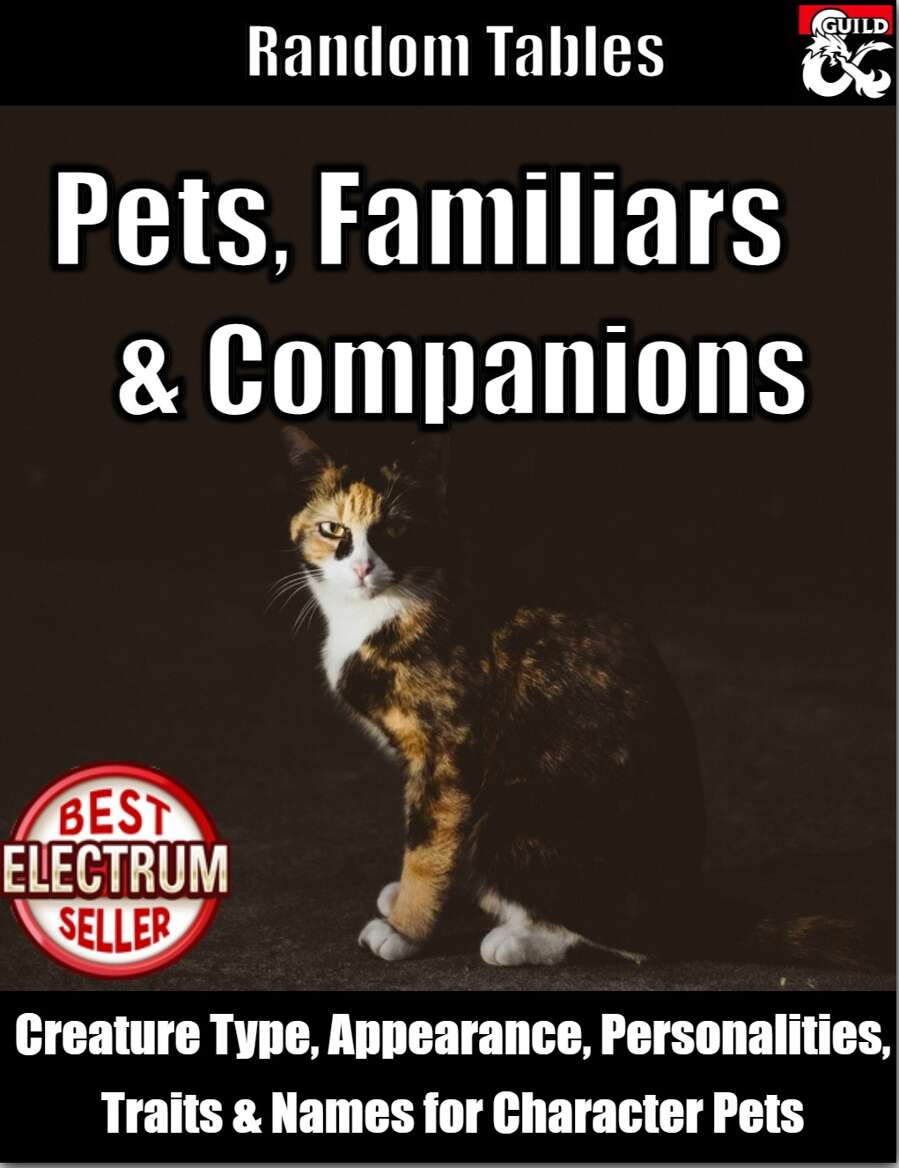 Pets, Familiars and Companions