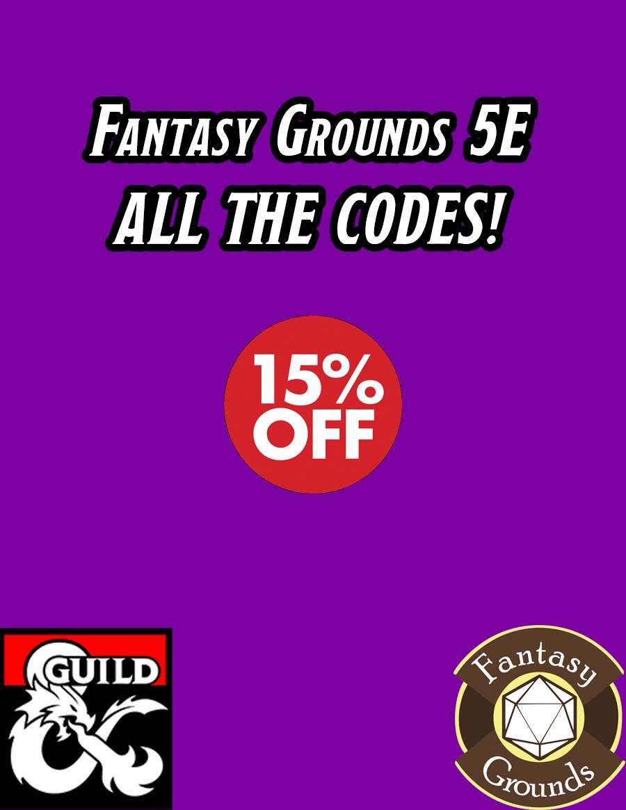 Fantasy Grounds 5E ALL THE CODES! [BUNDLE]