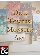 Dice Towers: Monster Art