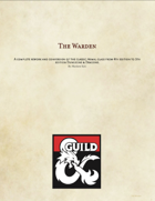 The Warden: A class for 5th edition Dungeons & Dragons