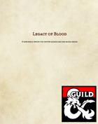 Legacy of Blood - Sorcerous Origin