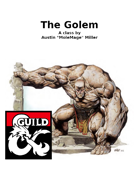 Monstrous Class: The Golem